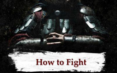 ARMOR OF GOD part 3 – How to Fight