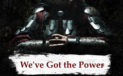 ARMOR OF GOD part 1 – We've Got the Power