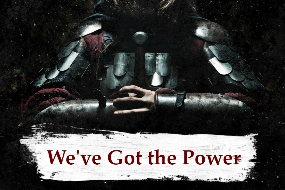 ARMOR OF GOD part 1 – We've Got the Power