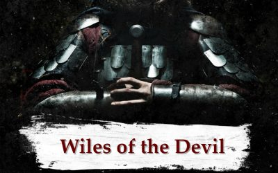 ARMOR OF GOD part 2 – Wiles of the Devil