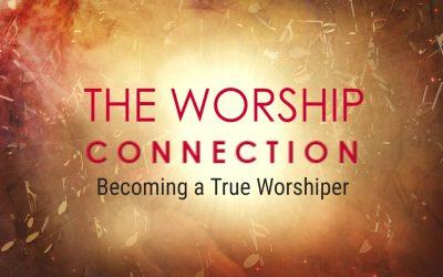 BECOMING A TRUE WORSHIPER, 1-31-2021