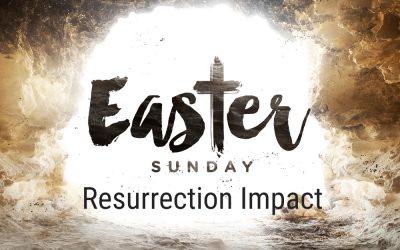 RESURRECTION IMPACT, 4-4-2021