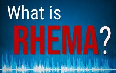"""WHAT IS """"RHEMA?"""" 5-2-2021"""