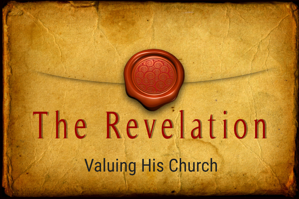 VALUING HIS CHURCH, 6-27-2021
