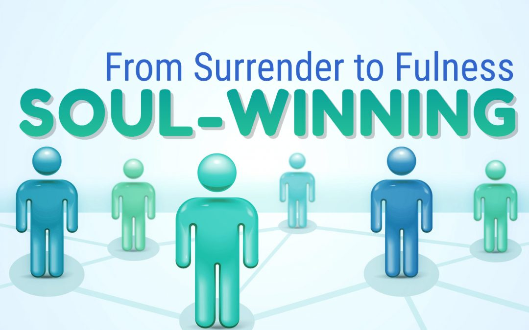 FROM SURRENDER TO FULNESS, 5-30-2021