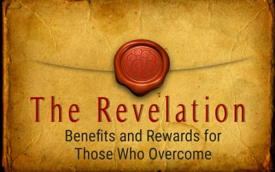 BENEFITS AND REWARDS FOR THOSE WHO OVERCOME, 9-19-2021